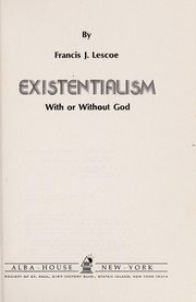 Cover of: Existentialism | Francis J. Lescoe
