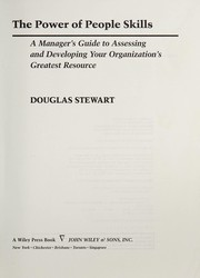 Cover of: The power of people skills | Stewart, J. Douglas