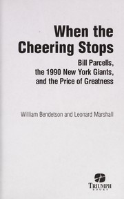 Cover of: When the cheering stops | William Bendetson