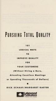 Cover of: Pursuing Total Quality | Dick Schaaf