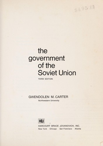 The Government of the Soviet Union by Gwendolen M. Carter
