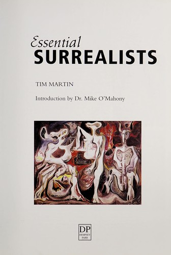 Essential surrealists by Tim Martin