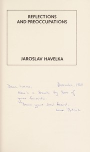 Cover of: Reflections and Preoccupations | Jaroslav Havelka