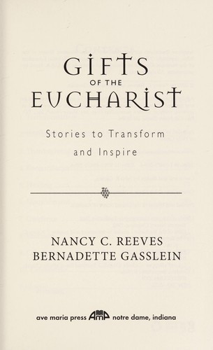 Gifts of the Eucharist by Nancy Christine Reeves