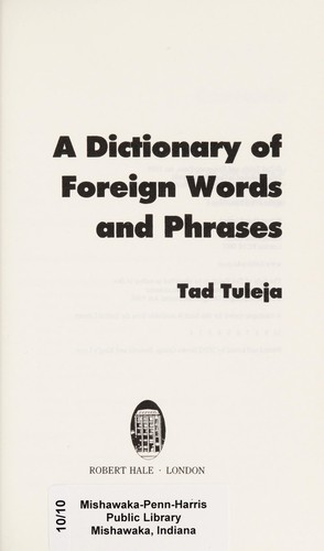 A dictionary of foreign words and phrases by Tad Tuleja
