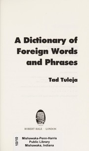 Cover of: A dictionary of foreign words and phrases