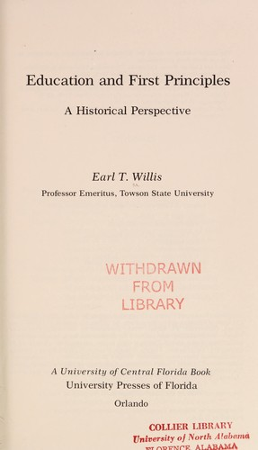 Education and first principles by Earl T. Willis