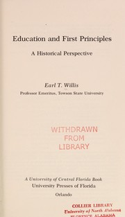 Cover of: Education and first principles | Earl T. Willis