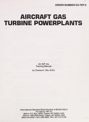 Cover of: Aircraft gas turbine powerplants | Charles E. Otis