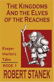 Cover of: The Kingdoms and the Elves of the Reaches (Keeper Martin