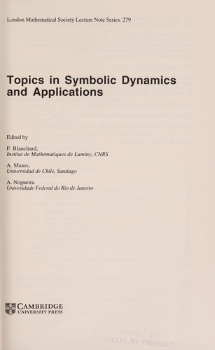 Topics in symbolic dynamics and applications by edited by F. Blanchard, A. Mass, A. Nogueira