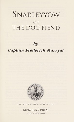 Snarleyyow, or, The dog fiend by Frederick Marryat