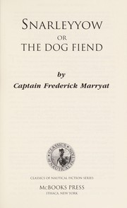 Cover of: Snarleyyow, or, The dog fiend
