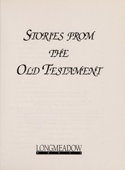 Cover of: Stories from the Old Testament (Stories Old and New) |