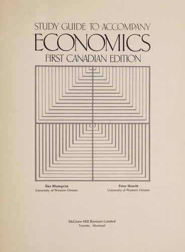 STUDY GUIDE TO ACCOMPANY ECONOMICS by Blomqvist; Howitt