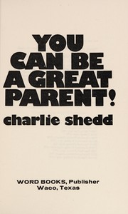 Cover of: You Can Be a Great Parent