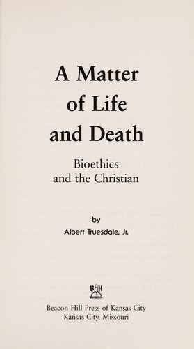 A matter of life and death by Albert Truesdale