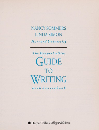 The HarperCollins guide to writing by Nancy I. Sommers