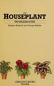 Cover of: Houseplant Troubleshooter | George Seddon