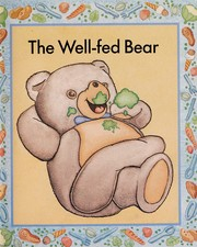 Cover of: The Well-Fed Bear | Tui Simpson