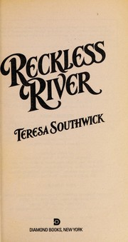 Cover of: Reckless River (Wildflower) | Teresa Southwick