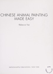 Cover of: Chinese animal painting made easy | Rebecca Yue