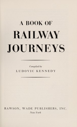 A book of railway journeys by Ludovic Henry Coverley Kennedy