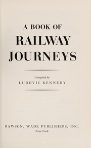 Cover of: A book of railway journeys | Ludovic Henry Coverley Kennedy