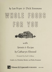 Cover of: Whole foods for you