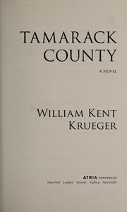 Cover of: Tamarack County | William Kent Krueger