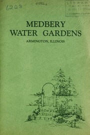 Cover of: Medbery Water Gardens, Armington, Illinois