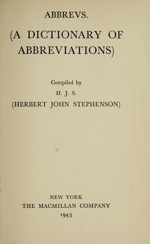 Abbrevs.  (A dictionary of abbreviations) by Herbert John Stephenson