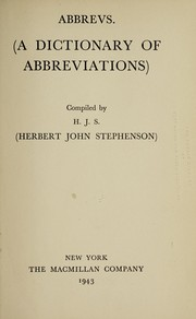 Cover of: Abbrevs.  (A dictionary of abbreviations) | Herbert John Stephenson