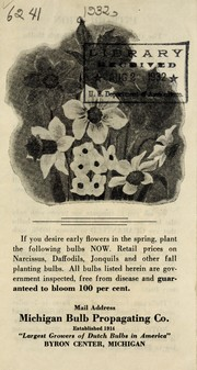 Cover of: If you desire early flowers in the spring, plant the following bulbs now | Michigan Bulb Propagating Co