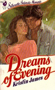 Cover of: Dreams Of Evening: Silhouette Intimate Moments #1