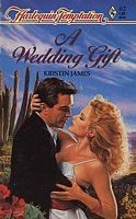 Cover of: A Wedding Gift: Harlequin Temptation #62