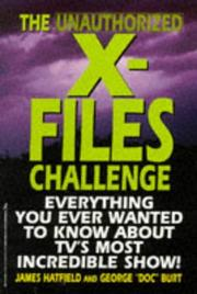 Cover of: The unauthorized X-files challenge | James Hatfield