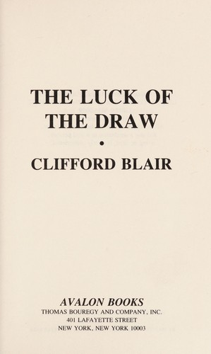 Luck of the Draw by Clifford Blair