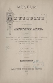 Cover of: Museum of antiquity | Levi W. Yaggy
