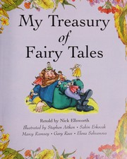 Cover of: My treasury of fairy tales | Nick Ellsworth