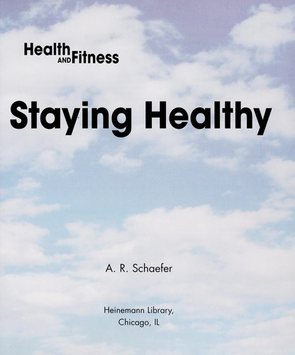 Staying healthy by Adam Schaefer
