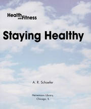 Cover of: Staying healthy | Adam Schaefer