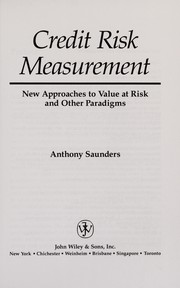 Cover of: Credit risk measurement | Anthony Saunders