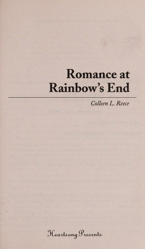 Romance at rainbow's end by Colleen L. Reece