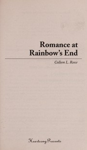 Cover of: Romance at rainbow's end | Colleen L. Reece