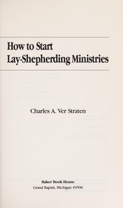 Cover of: How to start lay-shepherding ministries