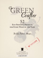 Cover of: The green crafter | Richela Fabian Morgan