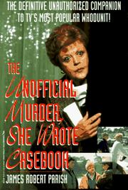 Cover of: The Unofficial Murder She Wrote Casebook