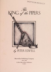 Cover of: The King of the pipers | Peter Elwell