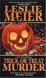 Cover of: Trick Or Treat Murder: A Lucy Stone Mystery (Lucy Stone Mysteries)